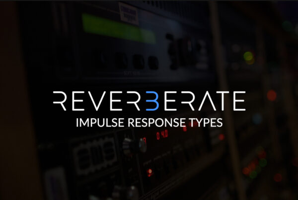 Reverberate 3 Demo - IR Types